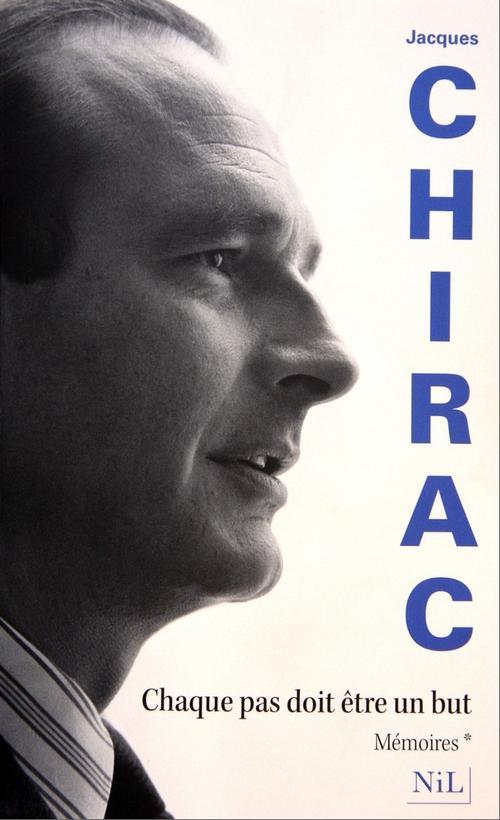 """Книга Жака Ширака под названием """"Каждый шаг должен иметь цель"""""""